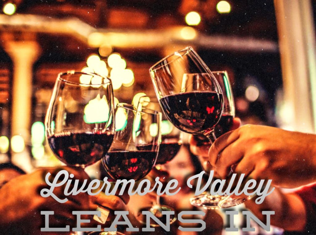 Livermore Valley Leans In for Sonoma, Napa and Mendocino