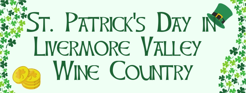 St. Patrick's Day Festivities in Livermore Valley Wine Country