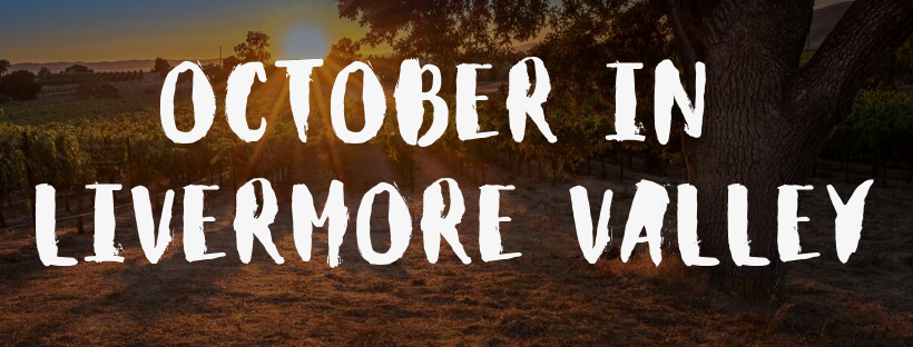 October Happenings in Livermore Valley Wine Country